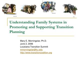 Understanding Family Systems in Promoting and Supporting Transition Planning