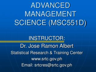 ADVANCED MANAGEMENT SCIENCE (MSC551D)