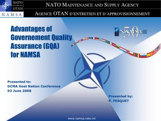 Advantages of Governement Quality Assurance (GQA) for NAMSA
