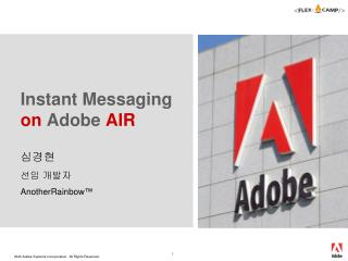 Instant Messaging  on  Adobe  AIR