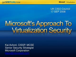 Microsoft's Approach To  Virtualization Security
