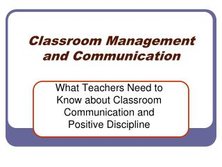 Classroom Management  and Communication