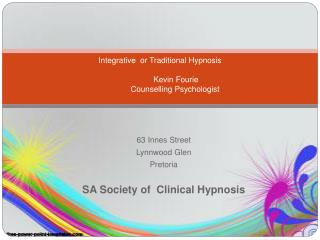 Integrative  or Traditional Hypnosis Kevin Fourie Counselling Psychologist