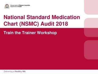 National Standard Medication Chart (NSMC) Audit 2018