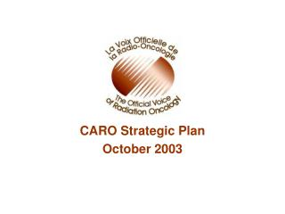 CARO Strategic Plan October 2003