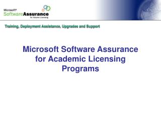 Microsoft Software Assurance  for Academic Licensing Programs