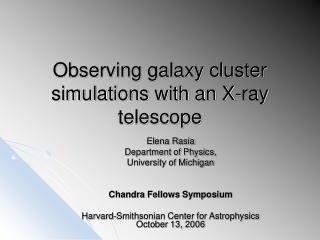 Observing galaxy cluster simulations with an X-ray telescope