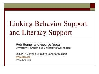 Linking Behavior Support and Literacy Support