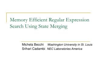 Memory Efficient Regular Expression Search Using State Merging
