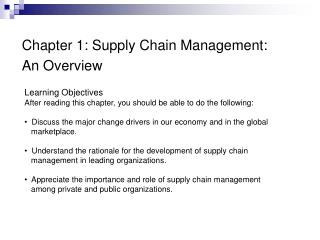 Chapter 1: Supply Chain Management:  An Overview