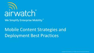Mobile Content Strategies and Deployment Best Practices