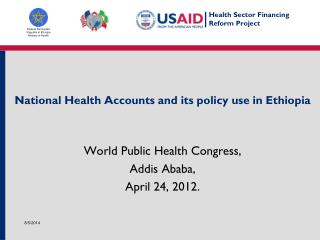 National Health Accounts and its policy use in Ethiopia