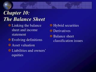 Chapter 10:  The Balance Sheet
