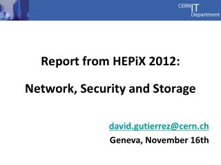 Report from  HEPiX  2012: Network, Security and Storage