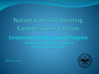National Annual Meeting Commissioner Elective