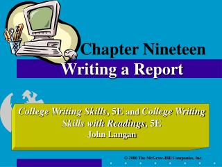 Chapter Nineteen Writing a Report