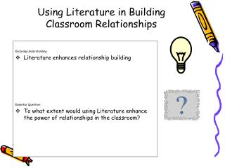 Using Literature in Building Classroom Relationships