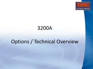 3200A Options / Technical Overview