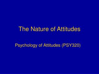 The Nature of Attitudes