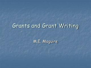 Grants and Grant Writing