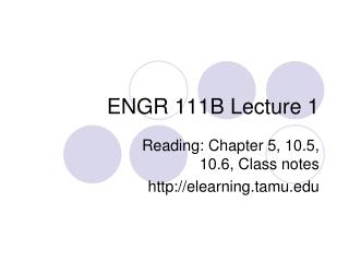ENGR 111B Lecture 1