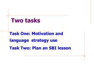 Two tasks