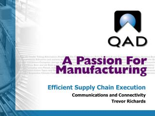 Efficient Supply Chain Execution