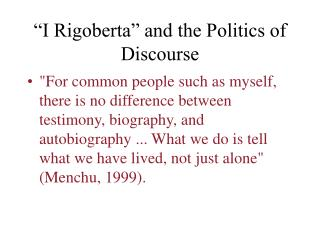 """I Rigoberta"" and the Politics of Discourse"