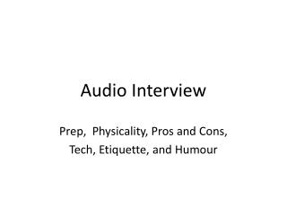 Audio Interview