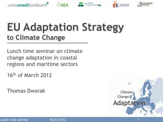 EU Adaptation  Strategy  to Climate Change