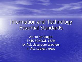 Information and Technology Essential Standards