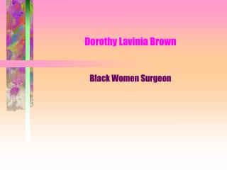 Dorothy Lavinia Brown