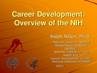 Career Development: Overview of the NIH
