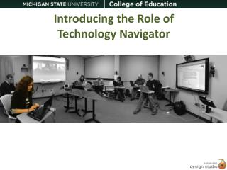 Introducing the Role of Technology Navigator