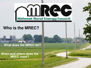 When and where does the MREC meet?