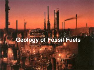 Geology of Fossil Fuels