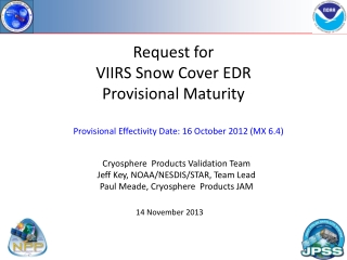 Request for VIIRS Snow Cover EDR Provisional Maturity