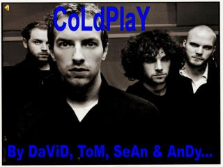 ColdPlay Presention