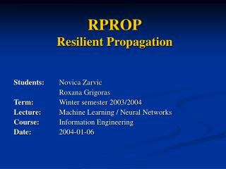 RPROP Resilient Propagation