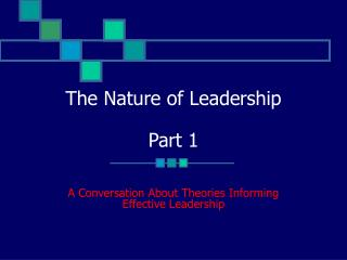 The Nature of Leadership Part 1