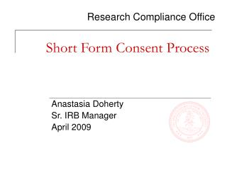 Short Form Consent Process