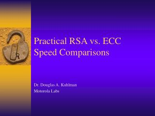 Practical RSA vs. ECC Speed Comparisons