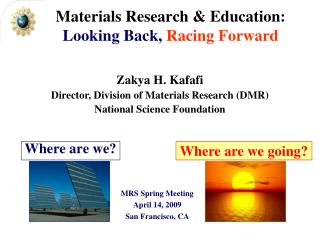 Materials Research & Education: Looking Back, Racing Forward