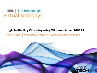High Availability Clustering using Windows Server 2008 R2