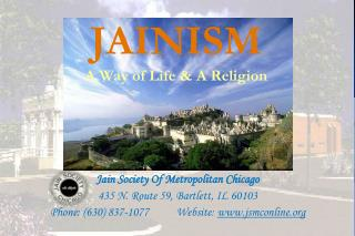 JAINISM A Way of Life & A Religion