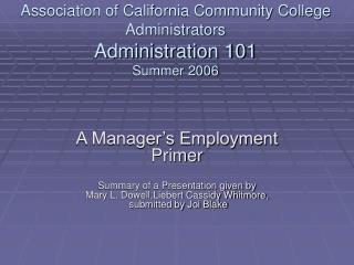 Association of California Community College Administrators Administration 101 Summer 2006