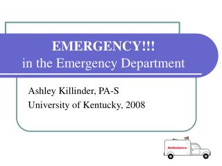 EMERGENCY!!! in the Emergency Department