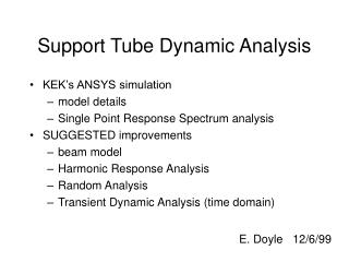 Support Tube Dynamic Analysis