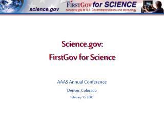 Science.gov: FirstGov for Science
