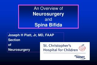 An Overview of Neurosurgery and Spina Bifida